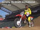 Jeremy McGrath Invitational Press Day